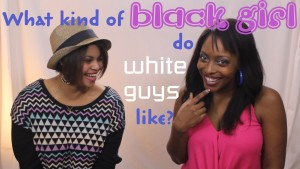 "Go watch this video, it's an interesting discussion, and I particularly like that the host turned this dumb-ass question around: ""What kind of white guys do black girls like? There's no real answer to that question, why should there be one the other way around?"" The DK Show on YouTube"
