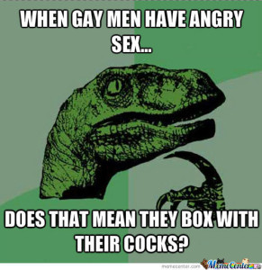 "Also, this was the only meme I could find for ""angry sex"" that didn't veer perilously close to rape territory. :-("
